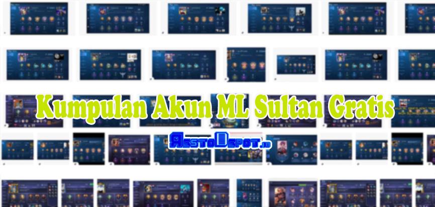 Kumpulan Akun ML Sultan Gratis
