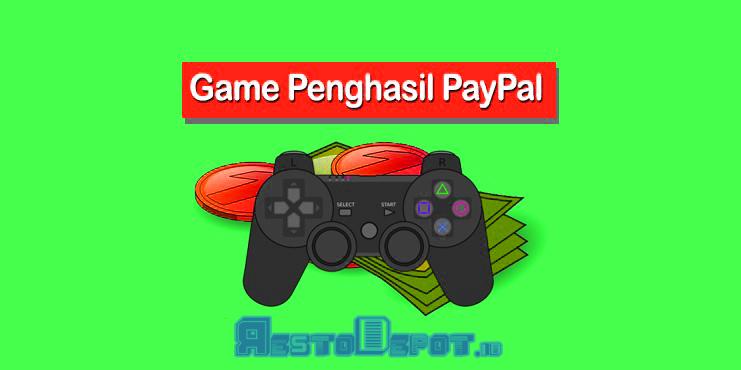 Game Penghasil Uang Paypal