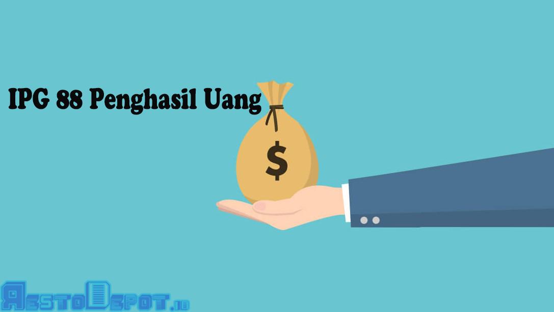 Cara Daftar Akun IPG 88 Penghasil Uang