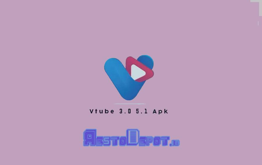 VTube 3.0 5.1 Apk Download