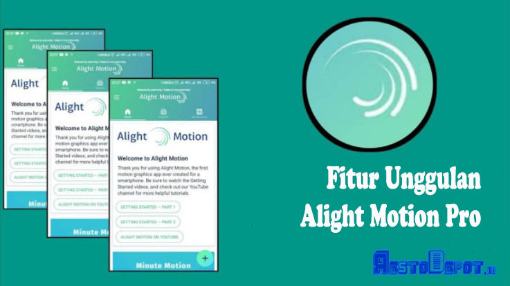 Fitur Unggulan Alight Motion Pro