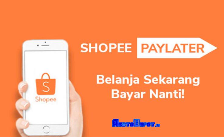 Apa Itu Shopee Paylater?